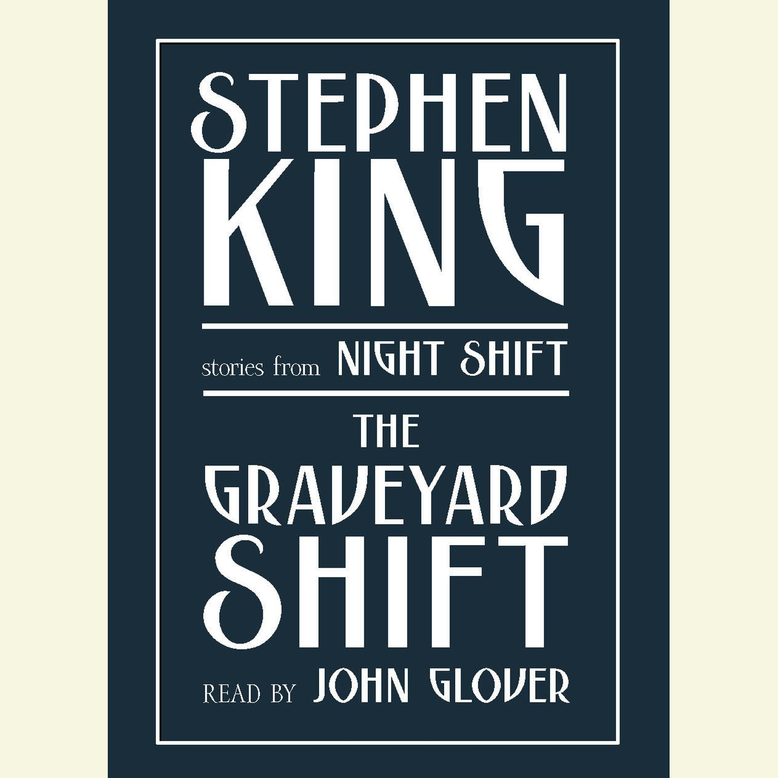Printable Graveyard Shift: and Other Stories from Night Shift Audiobook Cover Art