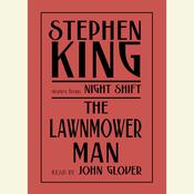 The Lawnmower Man: And Other Stories from Night Shift Audiobook, by Stephen King