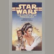 Star Wars: The Courtship of Princess Leia Audiobook, by Dave Wolverton