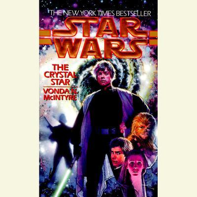 Star Wars: The Crystal Star Audiobook, by Vonda N. McIntyre