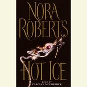 Hot Ice Audiobook, by Nora Roberts