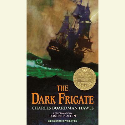 The Dark Frigate Audiobook, by Charles Boardman Hawes
