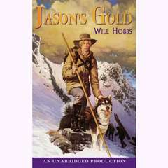 Jasons Gold Audiobook, by Will Hobbs