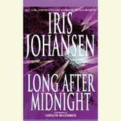 Long After Midnight Audiobook, by Iris Johansen