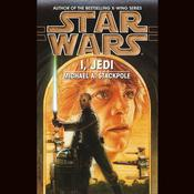 Star Wars: I, Jedi Audiobook, by Michael A. Stackpole