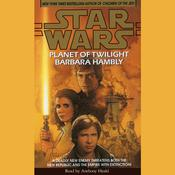 Star Wars: Planet of Twilight Audiobook, by Barbara Hambly