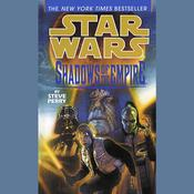 Star Wars: Shadows of the Empire Audiobook, by Steve Perry