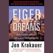 Eiger Dreams: Ventures Among Men and Mountains, by Jon Krakauer