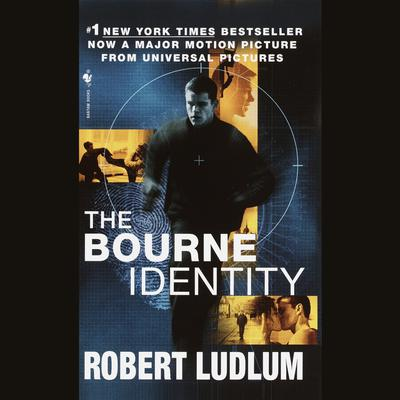 The Bourne Identity (Jason Bourne Book #1) Audiobook, by Robert Ludlum
