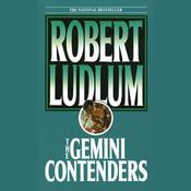 The Gemini Contenders Audiobook, by Robert Ludlum