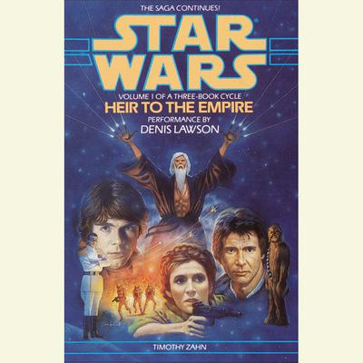 Star Wars: The Thrawn Trilogy: Heir to the Empire: Volume I Audiobook, by Timothy Zahn