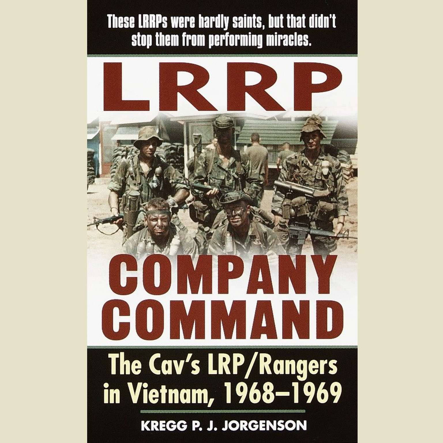 Printable LRRP Company Command: The Cav's LRP / Rangers in Vietnam, 1968 - 1969 Audiobook Cover Art