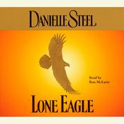 Lone Eagle Audiobook, by Danielle Steel