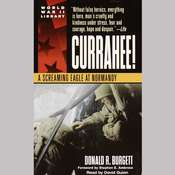 Currahee!: A Screaming Eagle at Normandy, by Donald R. Burgett