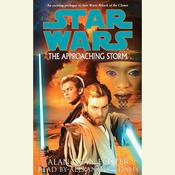 Star Wars: The Approaching Storm Audiobook, by Alan Dean Foster