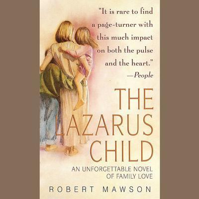 The Lazarus Child Audiobook, by Robert Mawson