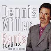 Rants Redux Audiobook, by Dennis Miller