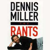 The Rants Audiobook, by Dennis Miller