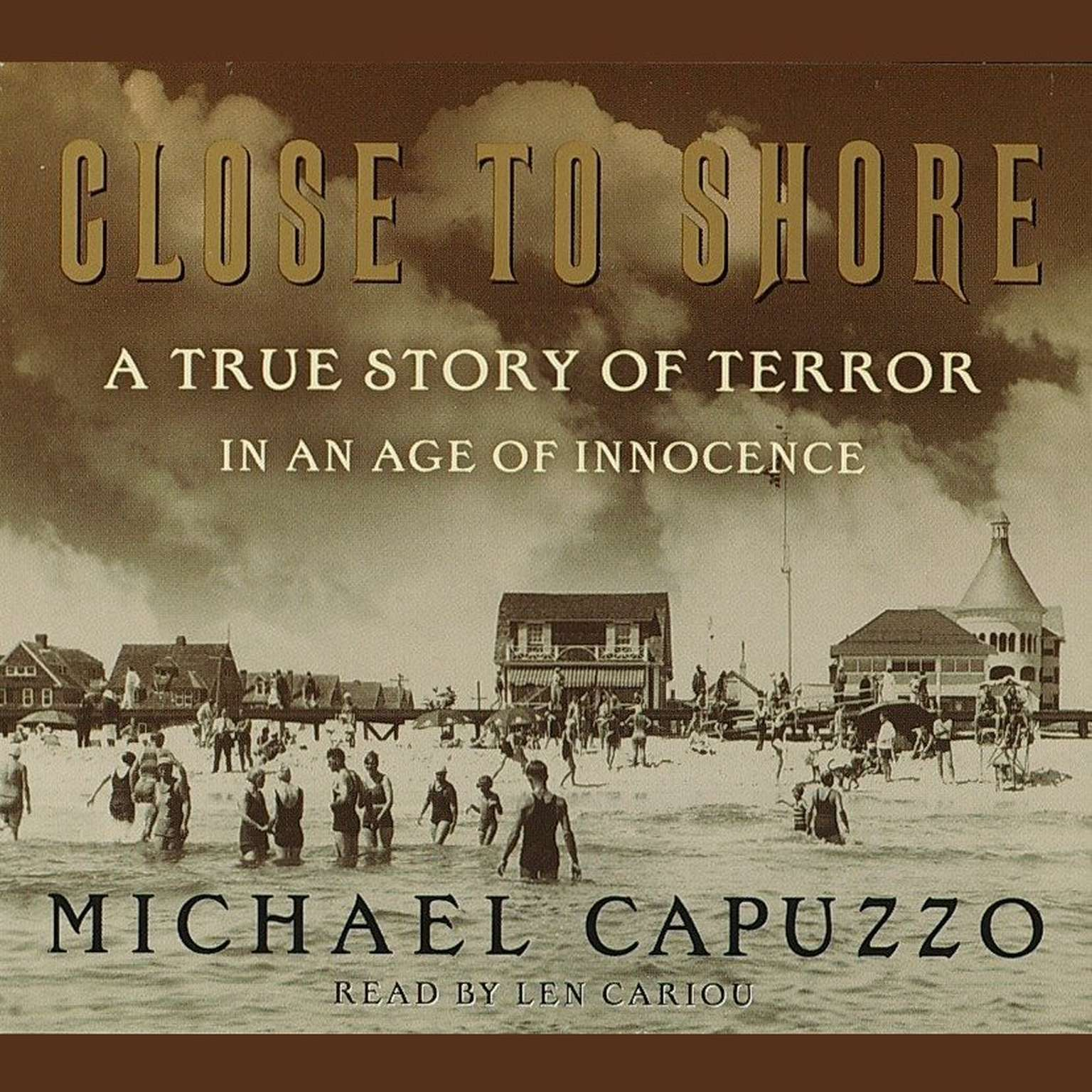 Printable Close to Shore: A True Story of Terror in an Age of Innocence Audiobook Cover Art