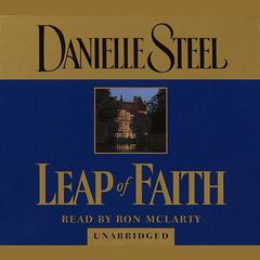 Leap of Faith Audiobook, by Danielle Steel