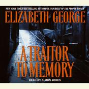 A Traitor to Memory, by Elizabeth George