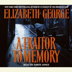 A Traitor to Memory Audiobook, by Elizabeth George