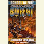 StarFist: School of Fire Audiobook, by David Sherman, Dan Cragg