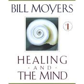 Healing and the Mind Audiobook, by Bill Moyers