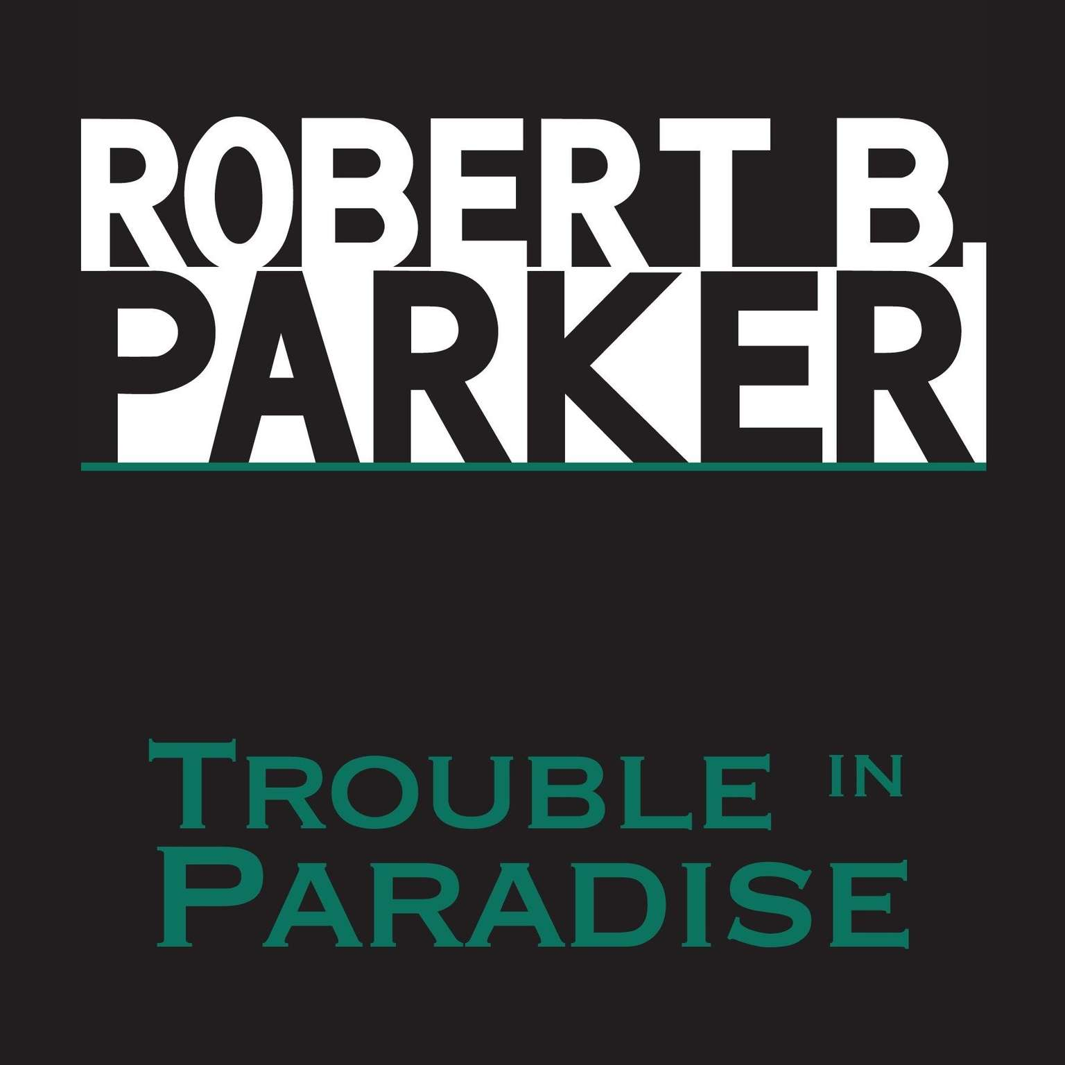Printable Trouble in Paradise Audiobook Cover Art