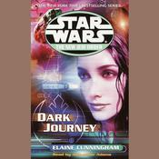 Star Wars: The New Jedi Order: Dark Journey Audiobook, by Elaine Cunningham