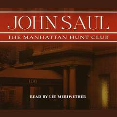 The Manhattan Hunt Club Audiobook, by John Saul