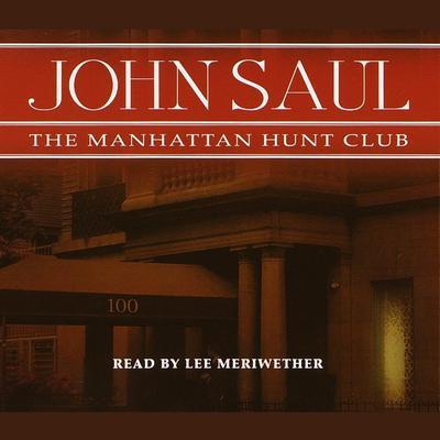 The Manhattan Hunt Club Audiobook, by John Saul