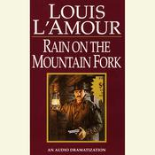 Rain on a Mountain Fork, by Louis L'Amour
