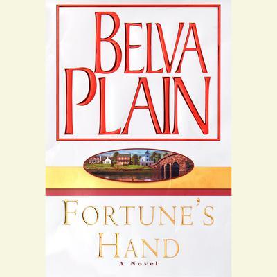 Fortunes Hand Audiobook, by Belva Plain