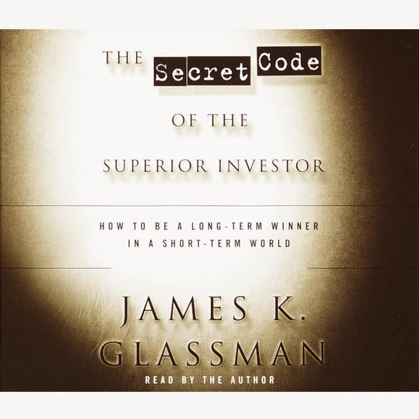 Printable The Secret Code of the Superior Investor: How to Be a Long-Term Winner in a Short-Term World Audiobook Cover Art