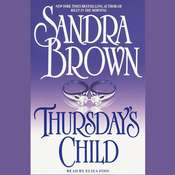 Thursdays Child: A Novel Audiobook, by Sandra Brown