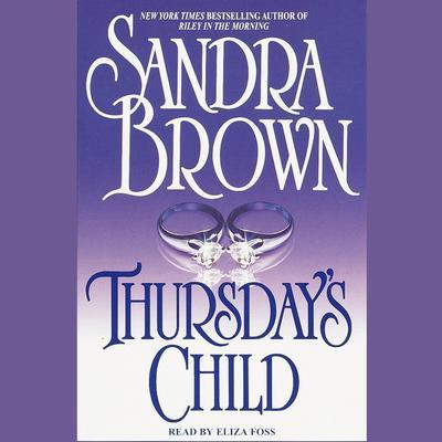 Thursdays Child: A Novel Audiobook, by Sandra Brown