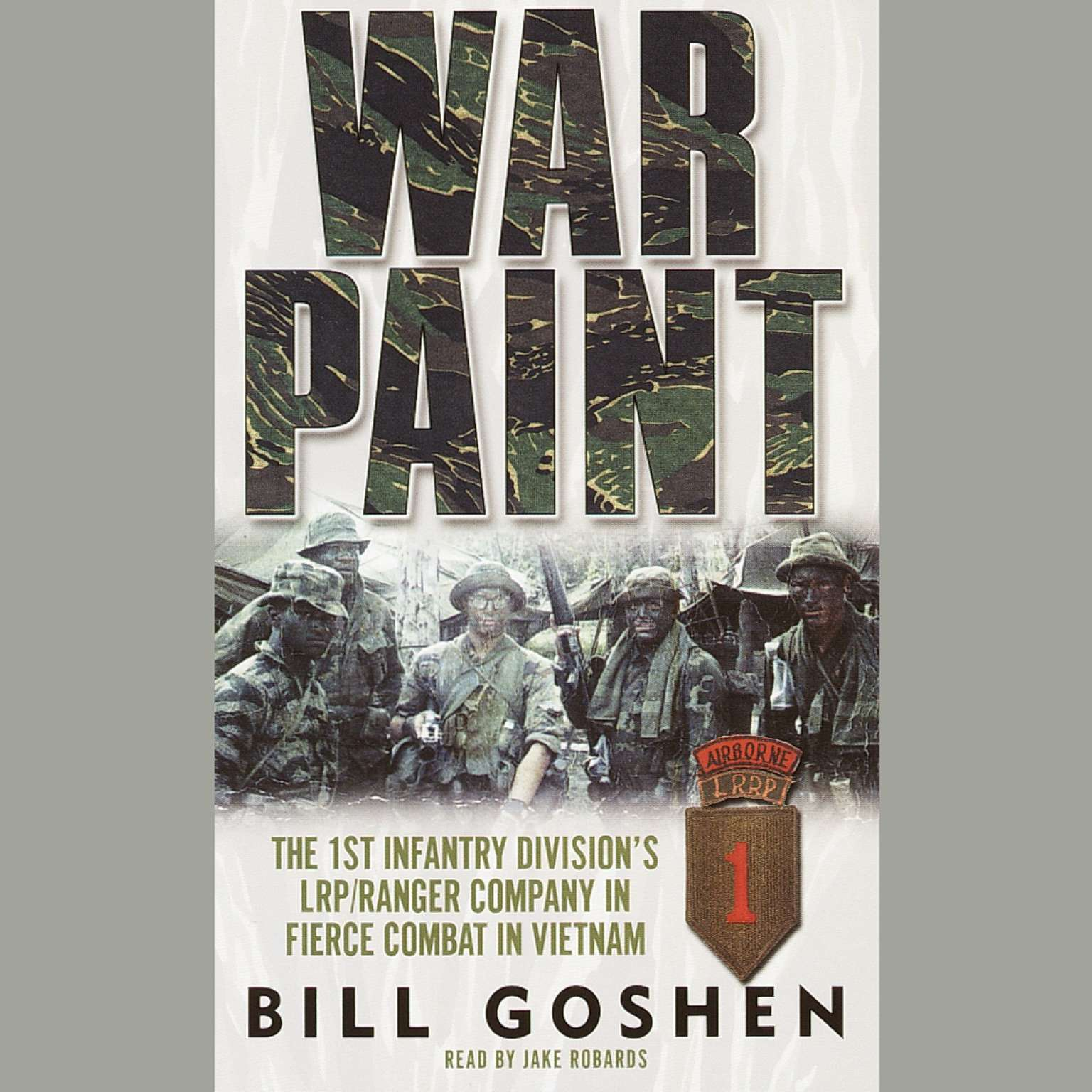 Printable War Paint: The 1st Infantry Division's LRP/Ranger Company in Fierce Combat in Vietnam Audiobook Cover Art