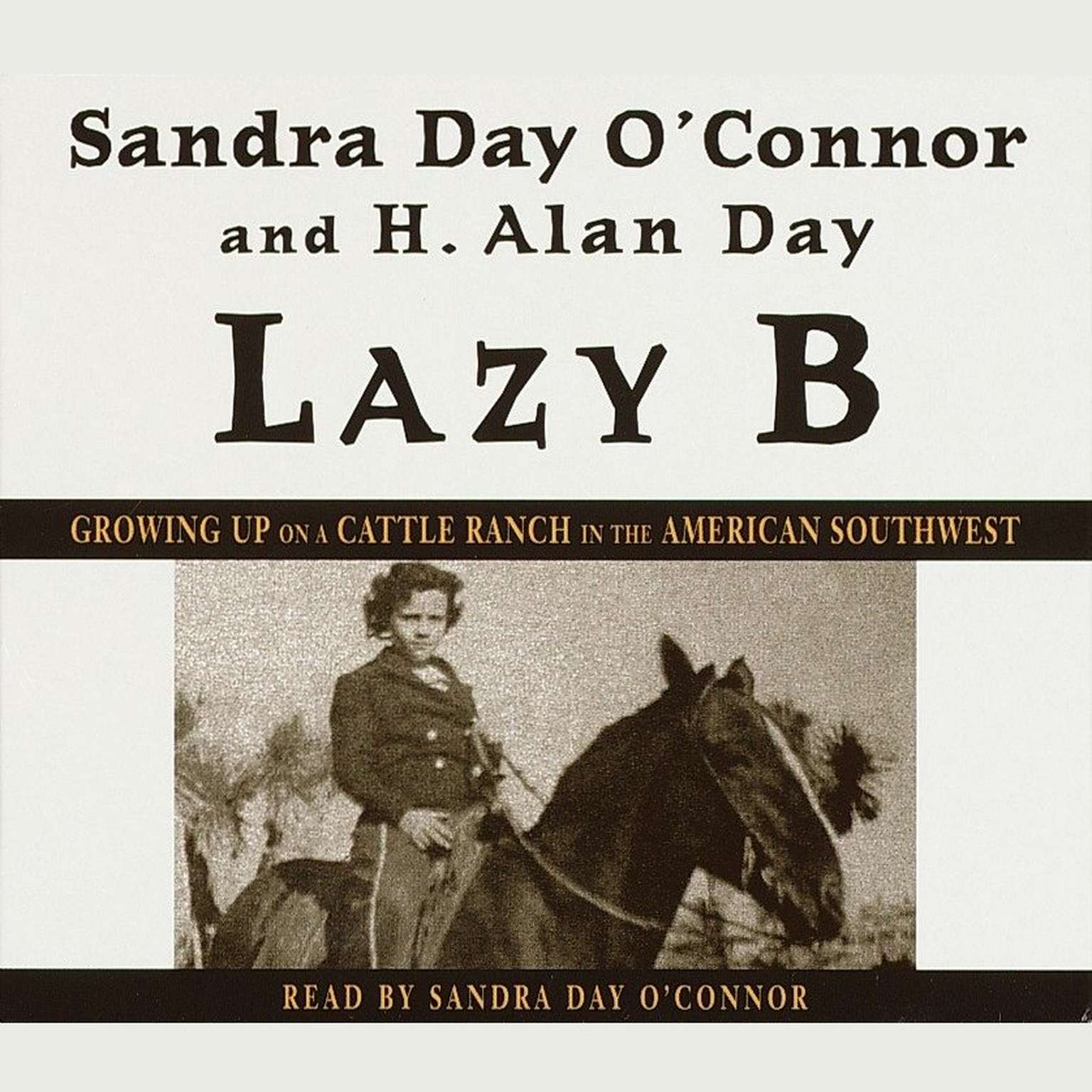 Printable Lazy B: Growing Up on a Cattle Ranch in the American Southwest Audiobook Cover Art