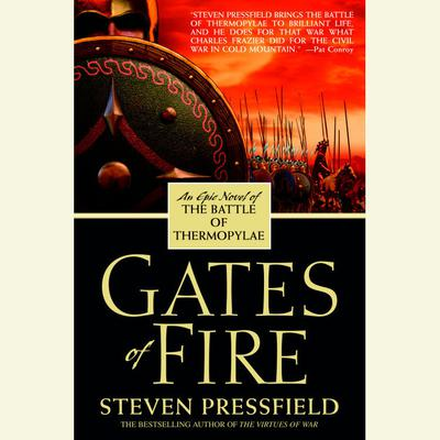 Gates of Fire Audiobook, by Steven Pressfield