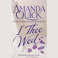 I Thee Wed Audiobook, by Amanda Quick, Jayne Ann Krentz