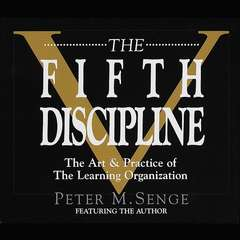 The Fifth Discipline: The Art & Practice of The Learning Organization Audiobook, by