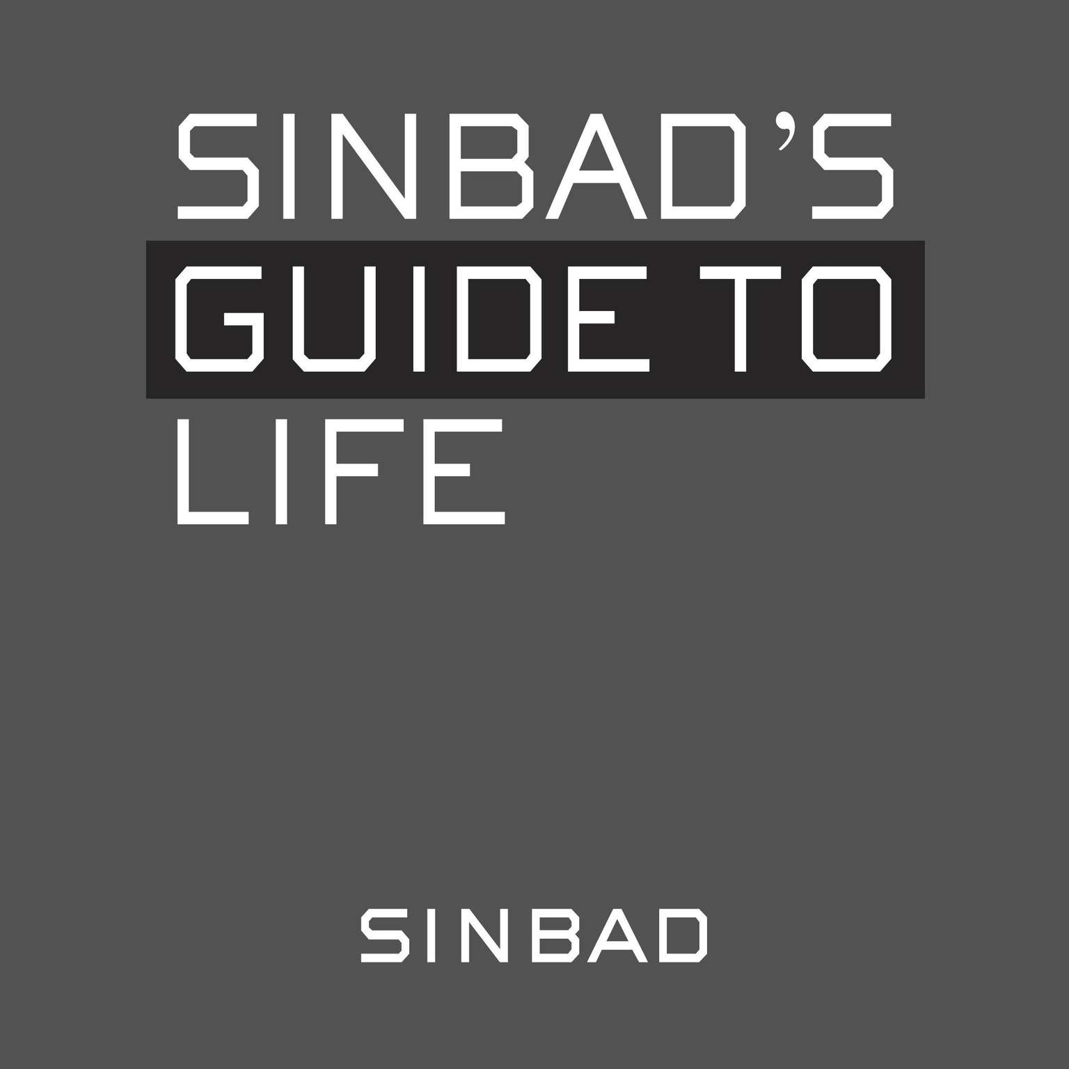 Printable Sinbad's Guide to Life Audiobook Cover Art