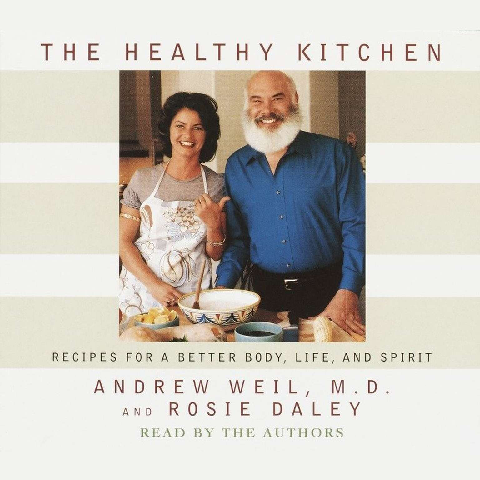 Printable The Healthy Kitchen: Recipes for a Better Body, Life, and Spirit Audiobook Cover Art