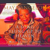 A Song Flung Up to Heaven Audiobook, by Maya Angelou