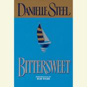 Bittersweet Audiobook, by Danielle Steel