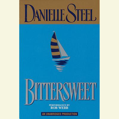 Bittersweet Audiobook, by Danielle Steel