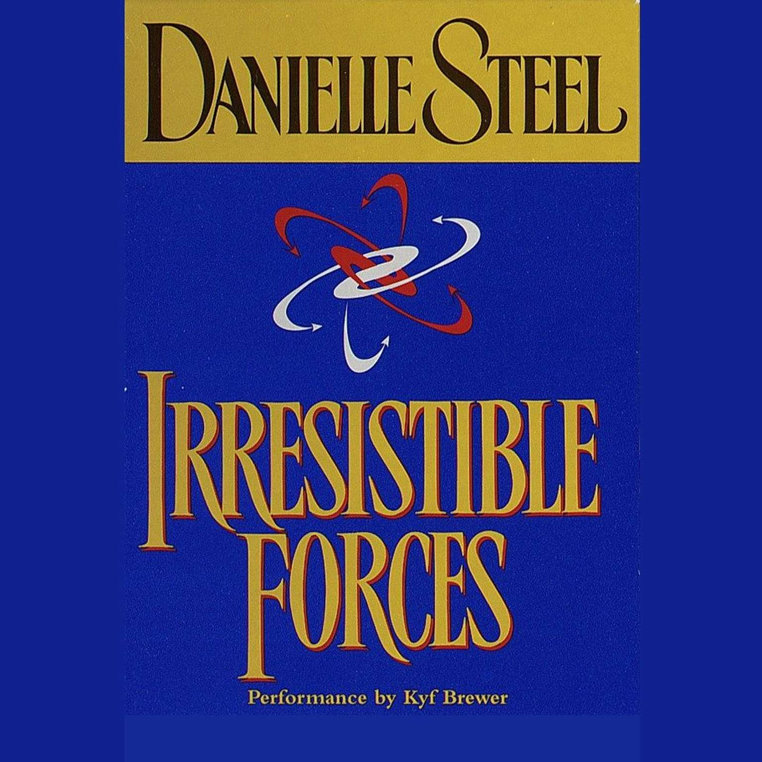 Printable Irresistible Forces Audiobook Cover Art