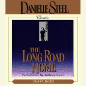 The Long Road Home Audiobook, by Danielle Steel