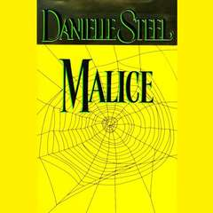 Malice Audiobook, by Danielle Steel